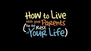 512px-How_to_Live_with_Your_Parents_(for_the_Rest_of_Your_Life)